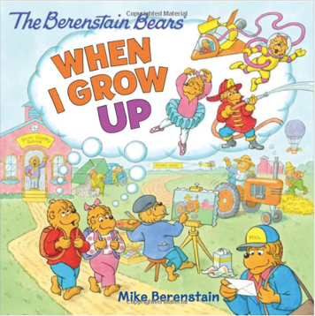 """The Berenstain Bears book """"When I grow up"""""""
